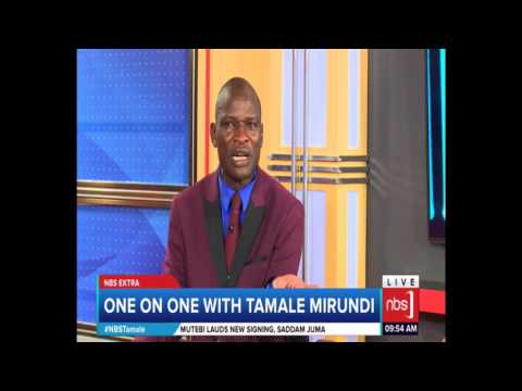 One on One with Tamale Mirundi (Part 2) - 09 May, 2017