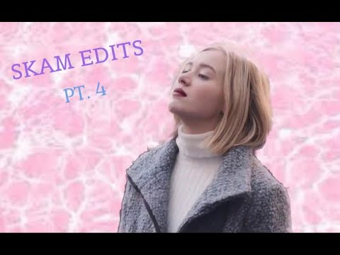 Skam Edits (plus Remakes) Part 4