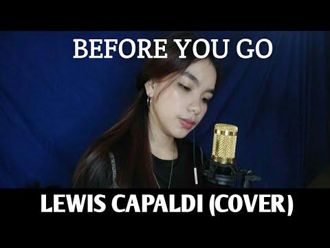 BEFORE YOU GO - LEWIS CAPALDI | GIRL COVER | Antoinette Muñoz