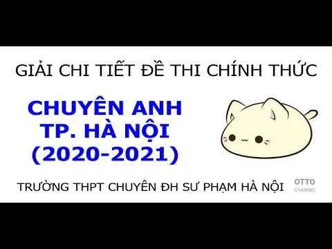 Giải Đề Thi Vào Lớp 10 THPT Chuyên Đại Học Sư Phạm Hà Nội Năm 2020 - Video 1/8