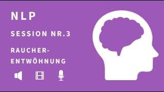 NLP Sitzung 03- Affirmationen zur Raucherentwöhnung