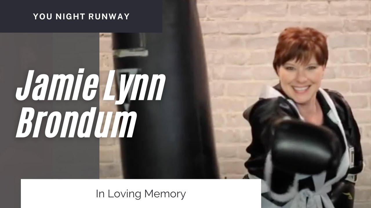 In Loving Memory of Jamie Lynn Brondum