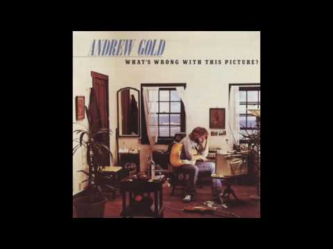 Andrew Gold - What's Wrong With This Picture? (Full Album)