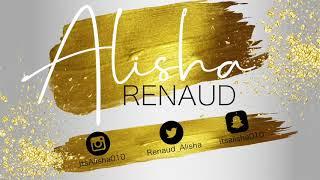 Alisha Renaud's Intro.