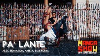 PA´LANTE - LUIS FONSI & ANITTA Feat. ALEX SENSATION | CHOREOGRAPHY - DANCE FITNESS