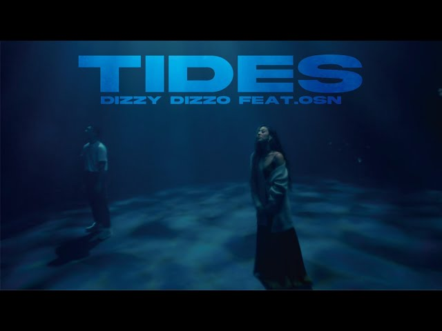 Dizzy Dizzo 蔡詩芸 ft. 高爾宣OSN【Tides】Official Music Video