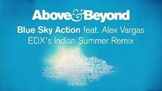 Above & Beyond feat. Alex Vargas - Blue Sky Action (EDX