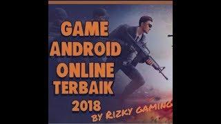 GAME ONLINE TERBAIK 2018   GAME ONLINE TERBAIK DI ANDROID