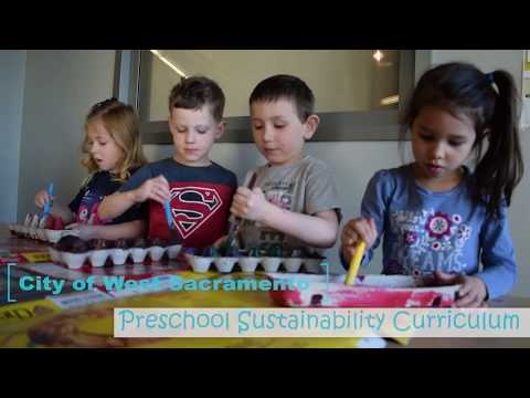 West Sacramento Preschool Sustainability Curriculum