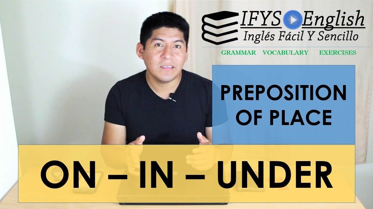 Prepositions On In Under Explicado En Espanol Youtube