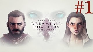 Dreamfall Chapters: Book Four - Revelations Walkthrough part 1