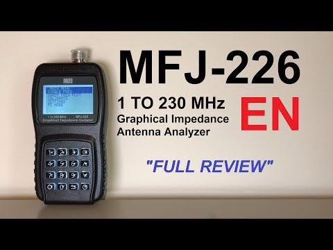 MFJ-226 Graphical Impedance Antenna Analyzer - Full Review