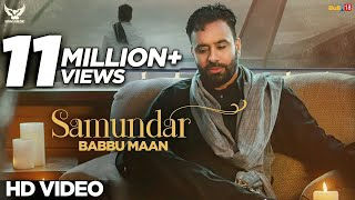 Babbu Maan Samundar | Official Music