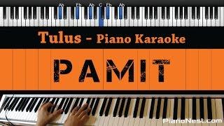 Tulus - Pamit - Piano Karaoke / Sing Along / Cover with Lyrics