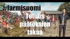 TOTUUS FARMISUOMI -SARJAN KUVAUKSISTA!