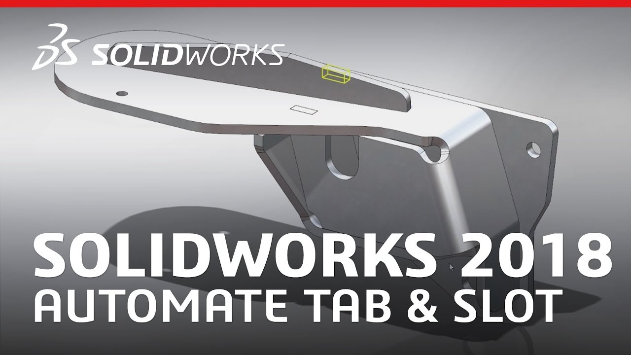 Solidworks 2018 Automate Tab Amp Slot For Sheet Metal