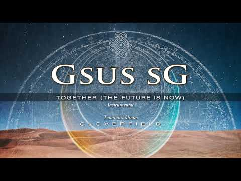 Gsus SG: Together (The Future Is Now), (instrumental)