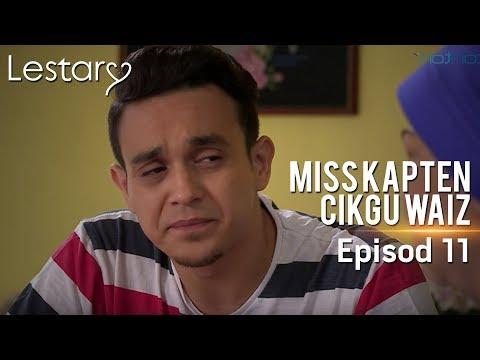 Lestary | Miss Kapten Cikgu Waiz | Episod 11