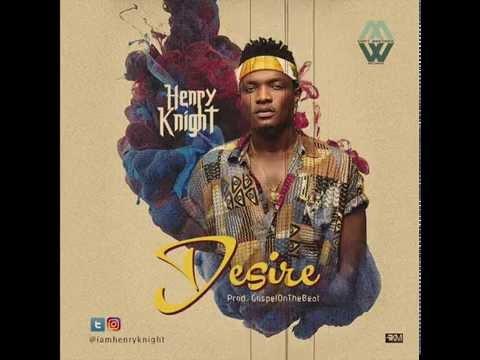 Henry Knight - Desire (Audio)