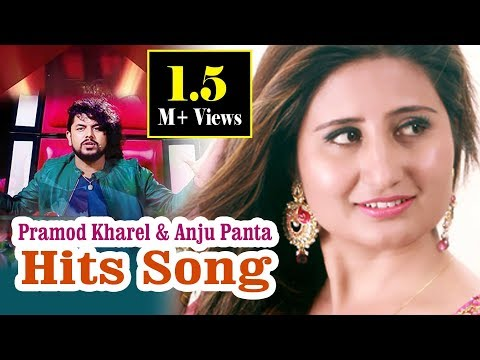 Super Hit Songs Anju Panta / Pramod Kharel & Kastup Panta 2075/2018 sarathi music