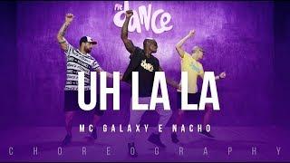 Uh La La Mc Galaxy e Nacho FitDance Life Coreograf a Dance.mp3