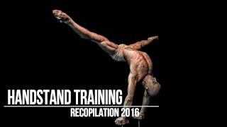 handstand training recopilation 2016