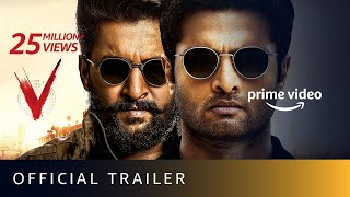 V Movie Official Trailer on Amazon Prime | Nani, Sudheer Babu, Aditi Rao Hydari, Nivetha Thomas |