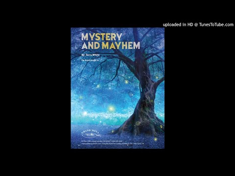 Mystery and Mayhem
