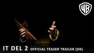 IT del 2 - Official Teaser Trailer (DK)