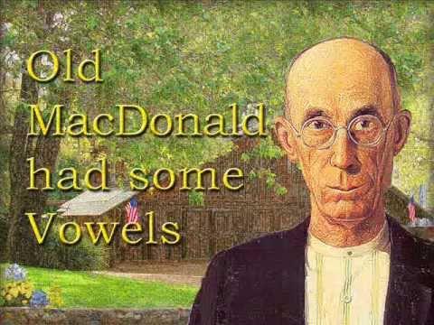 Old MacDonald Had A Farm & Some Vowels  Carl Lind