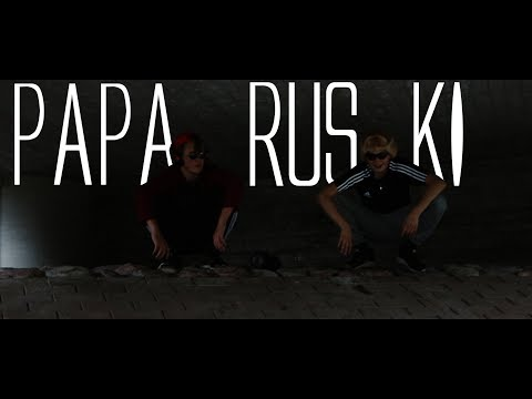 PAPA RUSKI (official music video)