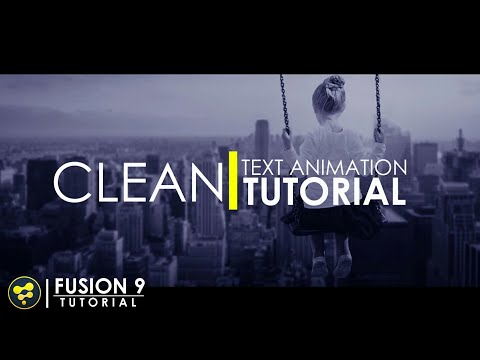 Clean Text Animation in Fusion | BlackMagic Fusion 9 Tutorial