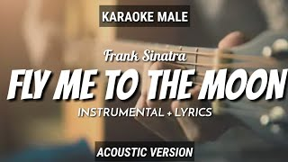 Fly Me To The Moon - Frank Sinatra | Instrumental+Lyrics | by Ruang Acoustic Karaoke | Male