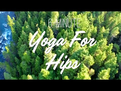 6-Minute Yoga For Hips Yoga With Adriene