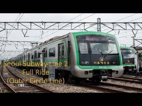 Seoul Subway Line 2 Outer Circle Line Full Ride 서울지하철 2호선 외선순환선 전구간 주행