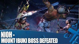Nioh - Mount Ibuki Boss Defeated: Here