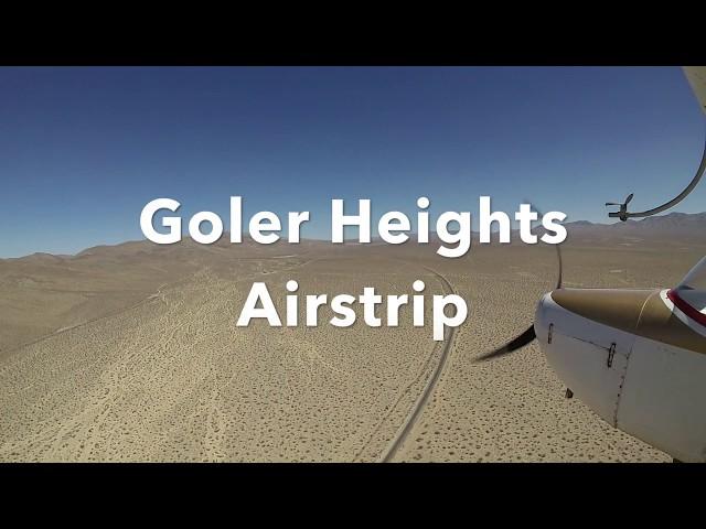 Goler Heights Airstrip - Mojave Desert, California