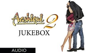 Repeat youtube video Aashiqui 2 Songs | Jukebox 2 | Aditya Roy Kapur, Shraddha Kapoor