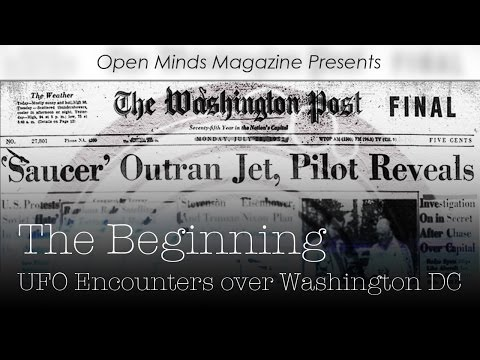The Beginning: UFO Encounters over Washington D.C. - Open Minds Magazine