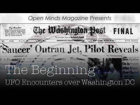 The Beginning: UFO Encounters over Washington D.C. - Open Minds Magazine