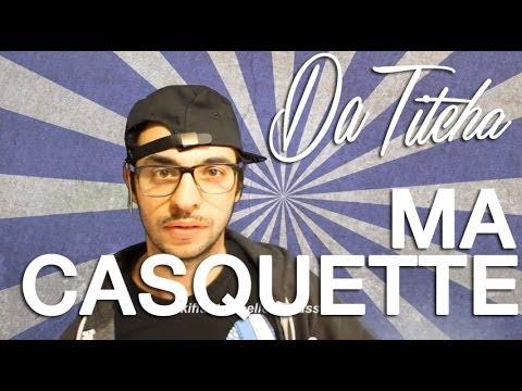 Ma Casquette - DA TITCHA