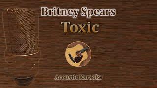 Toxic by britney spears acoustic version karaoke in guitar.