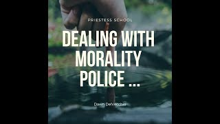 Dealing with Morality Police