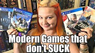 Modern Games that DON'T SUCK!