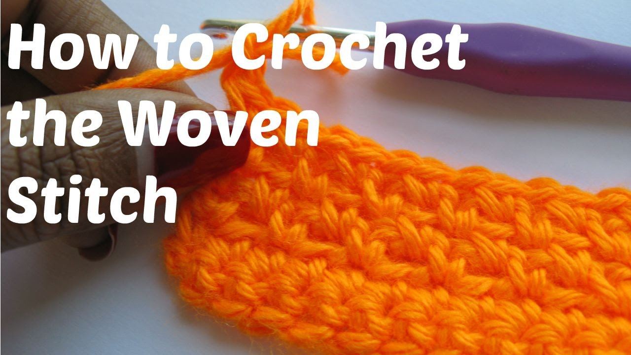 How to Crochet - The Woven Stitch - YouTube