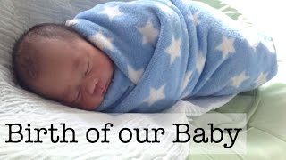 One of Bubzvlogz's most viewed videos: Birth of our Baby! Welcome to the World, Isaac!