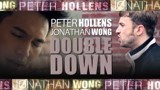 Double Down - Peter Hollens feat. Jonathan Wong (A cappella)