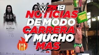 WWE  2K19  | NOTICIAS DEL MODO CARRERA! (MENÚ DEL JUEGO , EMPEZAR EN INDYS, Y MAS!)