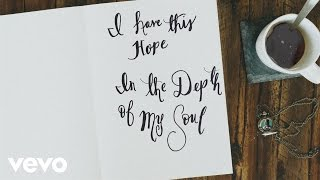 Tenth Avenue North - I Have This Hope (Official Lyric Video)
