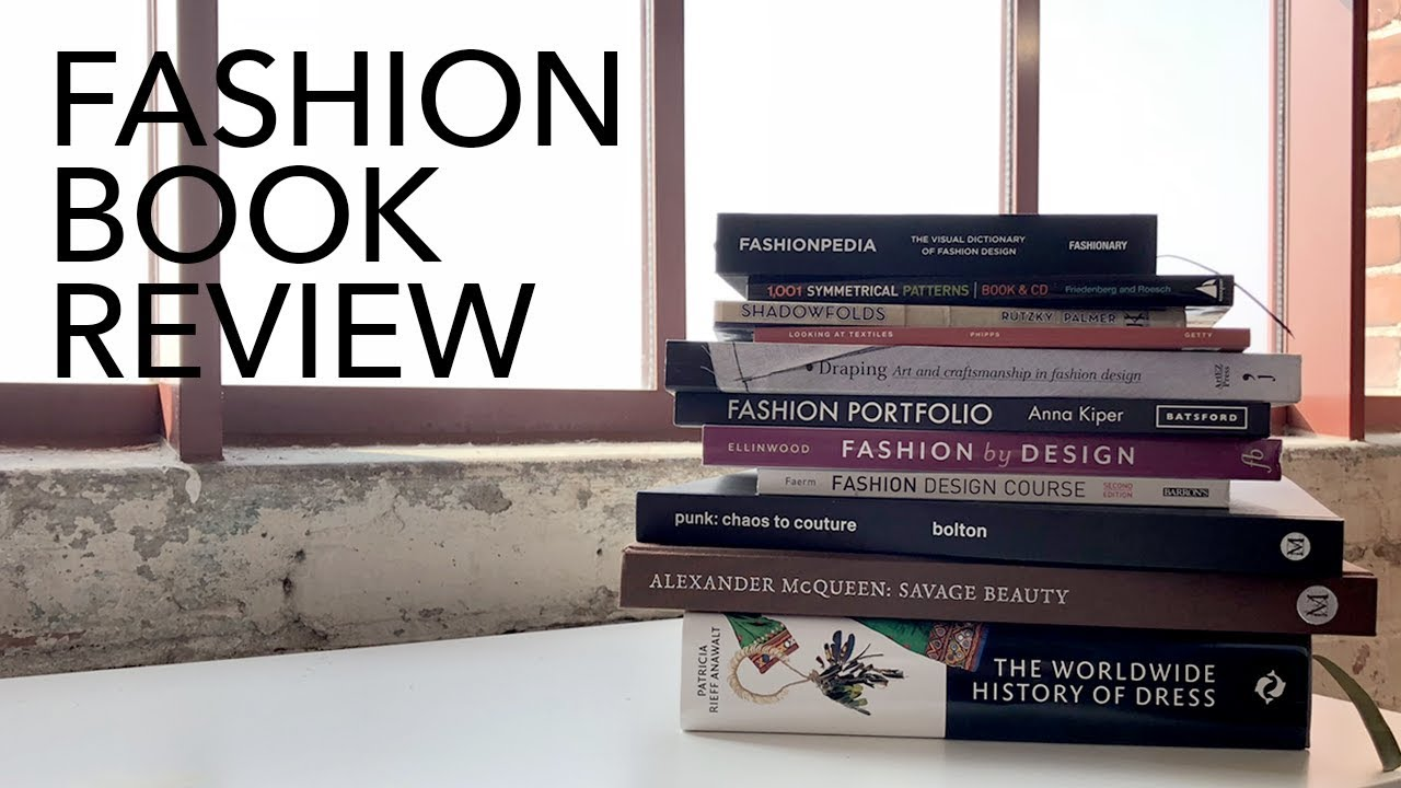 Fashion Book Review 3 11 Books Youtube